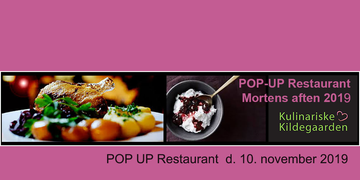 POP UP Restaurant - Kulinariske Kildegaarden